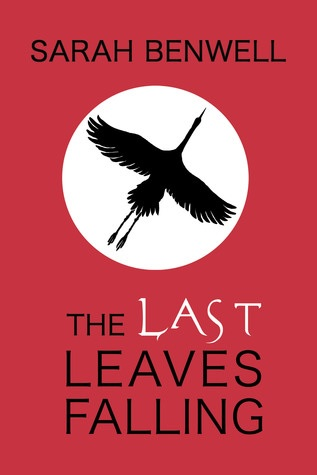 The Last Leaves Falling by Sarah/Fox Benwell